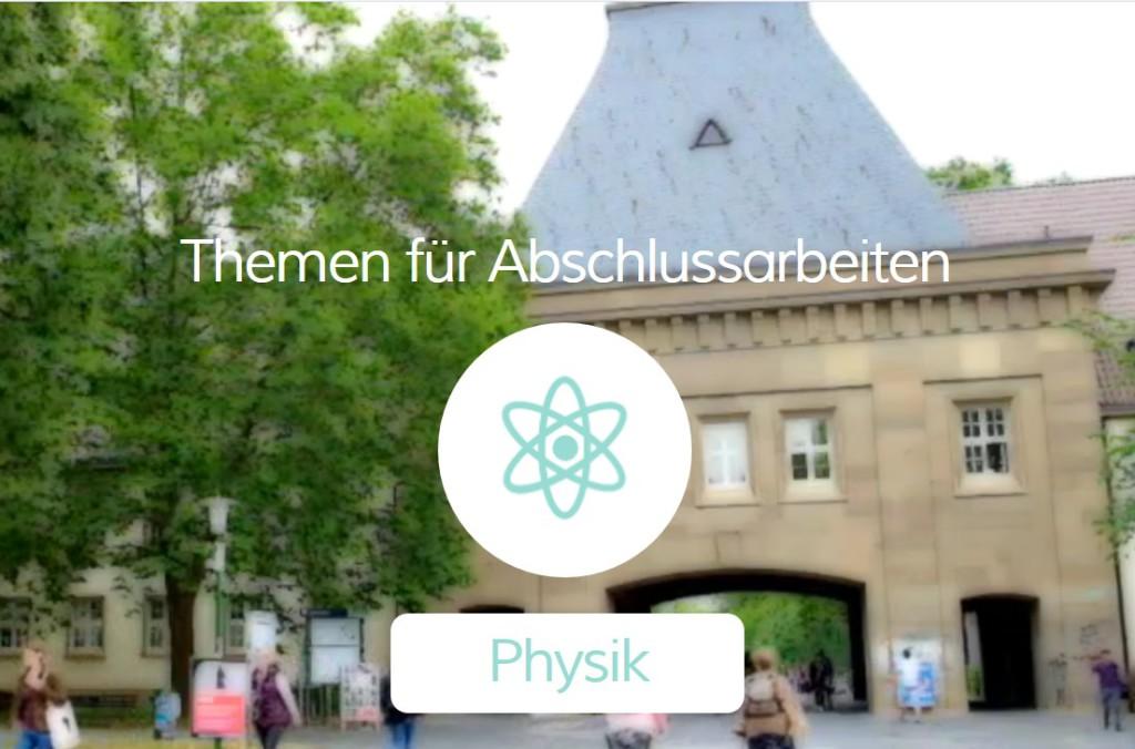 Du bist noch auf der Suche nach einem passenden Thema für Deine Bachelorarbeit in Physik? Hier findest Du 7 Beispiele zur Inspiration und Recherche.