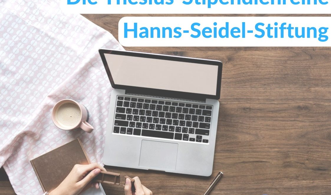Ein Stipendium bei der Hanns-Seidel-Stiftung