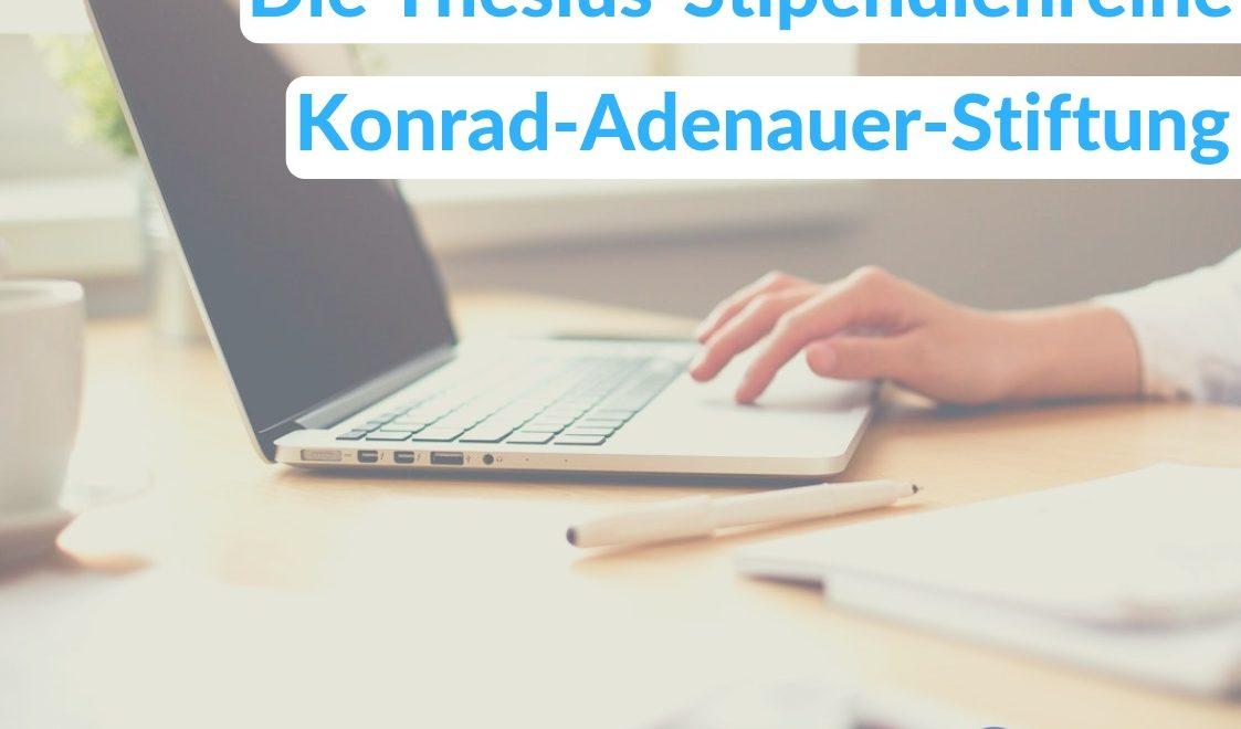 Ein Stipendium bei der Konrad-Adenauer-Stiftung